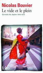 Le vide et le plein ; carnets du Japon (1964-1970) - Couverture - Format classique