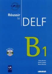 telecharger Reussir le DELF – niveau B1 livre PDF/ePUB en ligne gratuit