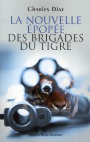 La nouvelle épopée des brigades du tigre - Couverture - Format classique