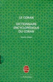 Le Coran avec dictionnaire encyclopédique du Coran - Couverture - Format classique