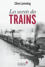 Les secrets des trains - Couverture - Format classique
