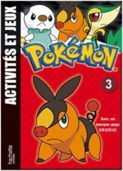 Pokemon ; Pokémon ; Jeux Et Activités T.3 ; Gruikui - Couverture - Format classique