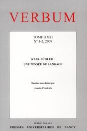 Verbum, n 1-2/2009. tome xxxi. karl buhler : une pensee du langage - Couverture - Format classique