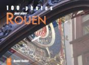100 photos pour aimer Rouen - Couverture - Format classique