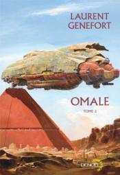 Omale t.2 ; la muraille sainte d'Omale ; les Omaliens - Couverture - Format classique