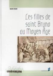 Les filles de saint Bruno au Moyen Age - Couverture - Format classique