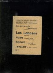 Les Cahiers De L Athletisme N° 7 Les Lancers, Poids, Disque Et Javelot. - Couverture - Format classique