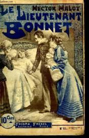 1 Fascicule. Le Lieutenant Bonnet. N°61. - Couverture - Format classique