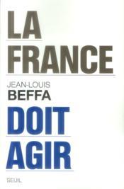 La France doit agir - Couverture - Format classique