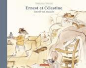 Ernest et Célestine ; Ernest est malade - Couverture - Format classique