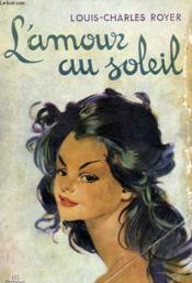 L'Amour Au Soleil - Couverture - Format classique