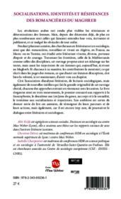 Socialisations, identités et résistances des romancières du Maghreb ; avoir voix au chapitre - 4ème de couverture - Format classique