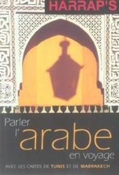 Parler l'arabe en voyage - Couverture - Format classique