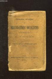 Congres General Des Organisations Socialistes Francaises Tenu A Paris Du 3 Au 8 Decembre 1899. Comte Rendu Stenographique Officiel. - Couverture - Format classique