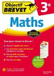 Objectif Brevet ; Mathématiques ; 3ème - Couverture - Format classique