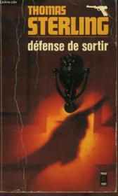 Defense De Sortir - The House Without A Door - Couverture - Format classique