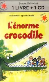 L'énorme crocodile - Couverture - Format classique