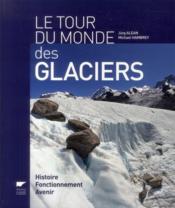 Tour du monde des glaciers - Couverture - Format classique