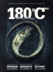 180°C N.4 ; Des Recettes Et Des Hommes - Couverture - Format classique