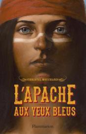 L'Apache aux yeux bleus - Couverture - Format classique