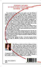 Femmes arabes et ecritures francophones ; machrek - maghreb - 4ème de couverture - Format classique