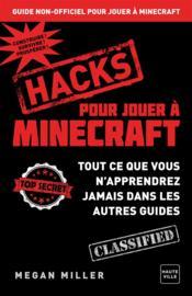 Pour jouer à Minecraft ; hacks - Couverture - Format classique