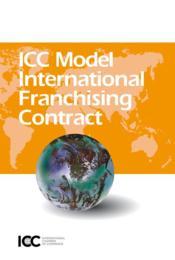 Icc model international franchising contract - Couverture - Format classique