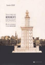 Sur les traces des monuments disparus - Couverture - Format classique