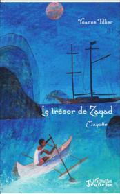 Le trésor de Zayad ; Mayotte - Couverture - Format classique