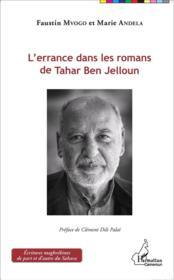 L'errance dans les romans de Tahar ben Jelloun - Couverture - Format classique