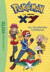 Pokémon T.22 ; le spectacle Pokémon - Couverture - Format classique
