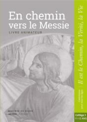 En chemin vers le Messie ; livre animateur - Couverture - Format classique