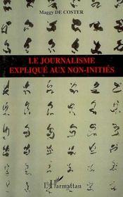 Le journalisme expliqué aux non-initiés - Intérieur - Format classique