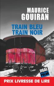 Train bleu, train noir - Couverture - Format classique
