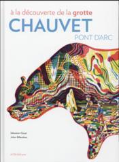À la découverte de la grotte Chauvet - Couverture - Format classique