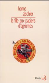 La fille aux papiers d'agrume - Couverture - Format classique