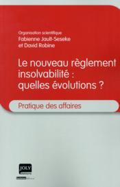 Le nouveau règlement insolvabilité : quelles évolutions ? - Couverture - Format classique