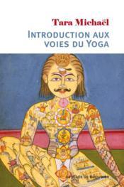 Introduction aux voies du yoga - Couverture - Format classique