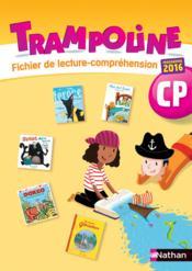 TRAMPOLINE ; méthode de lecture ; fichier de compréhension ; CP - Couverture - Format classique