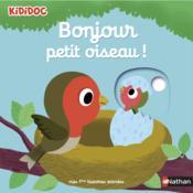 Bonjour petit oiseau ! - Couverture - Format classique