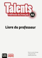 Talents ; niveau A1 ; livre du professeur ; version Anaya (édition 2013) - Couverture - Format classique
