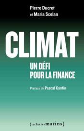 Climat ; un défi pour la finance - Couverture - Format classique