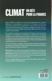 Climat ; un défi pour la finance - 4ème de couverture - Format classique