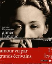 Aimer l'amour, l'écrire - Couverture - Format classique
