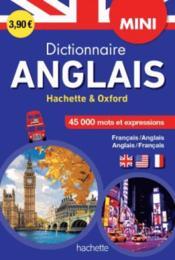 Mini dictionnaire Hachette Oxford ; bilingue anglais - Couverture - Format classique