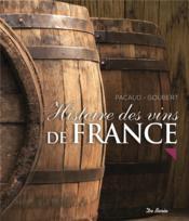 Histoire des vins de France - Couverture - Format classique