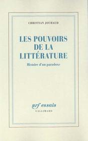 Les pouvoirs de la litterature - histoire d'un paradoxe - Intérieur - Format classique