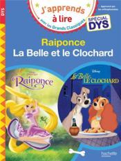 Raiponce/La Belle et le Clochard ; spécial dyslexie - Couverture - Format classique