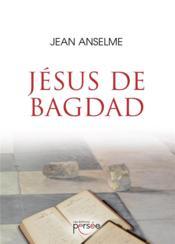 Jésus de Bagdad - Couverture - Format classique