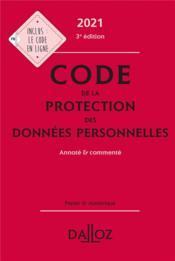 Code de la protection des données personnelles, annoté et commenté (édition 2021) - Couverture - Format classique